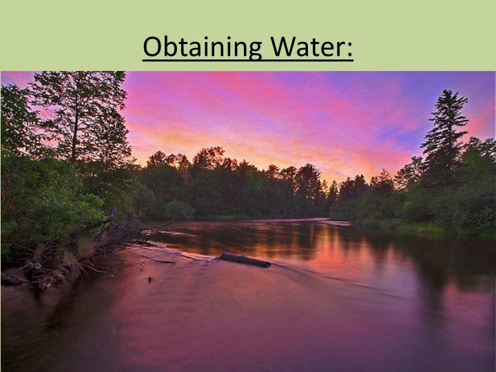 Obtaining Water: