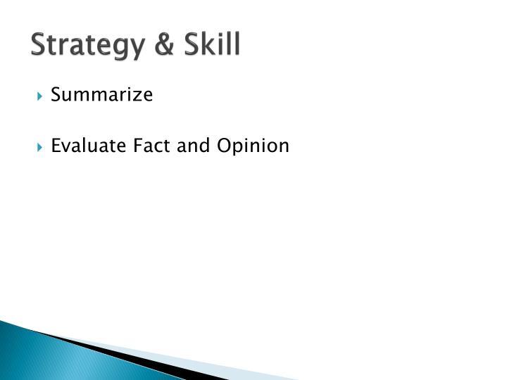 Strategy & Skill