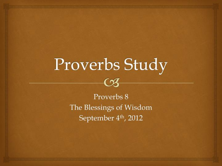 Proverbs study