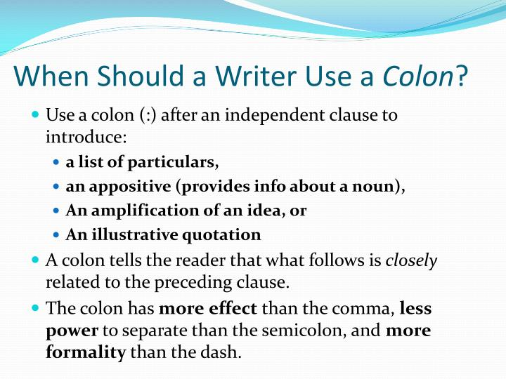 When should a writer use a colon