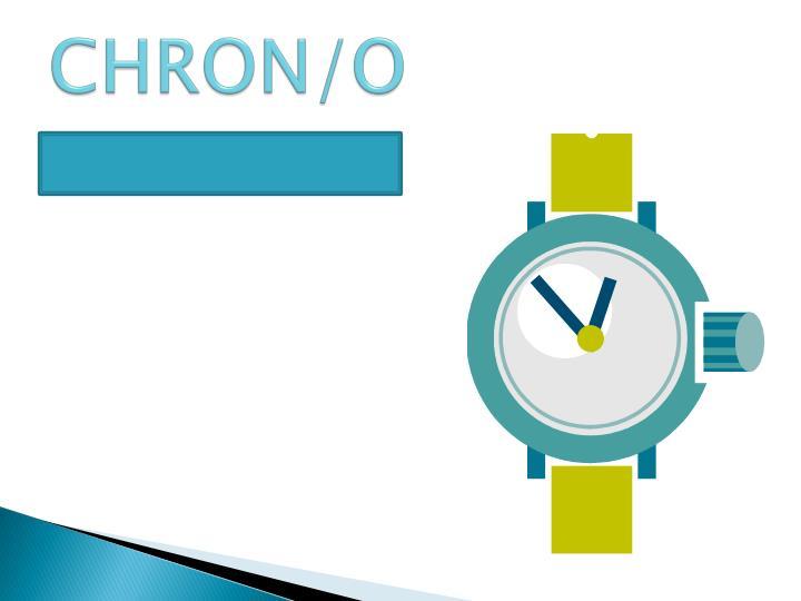 CHRON/O