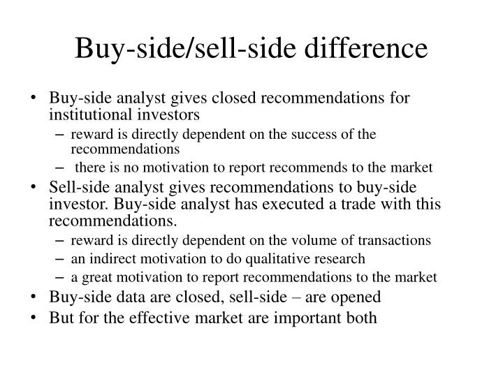 Buy-side/sell-side difference