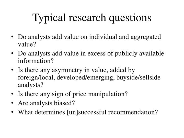 Typical research questions