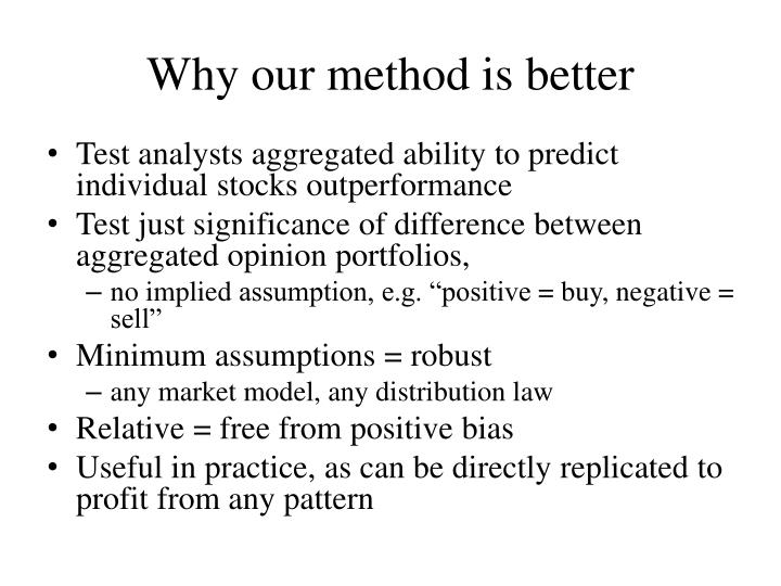 Why our method is better