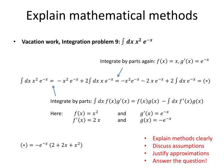 Explain mathematical methods