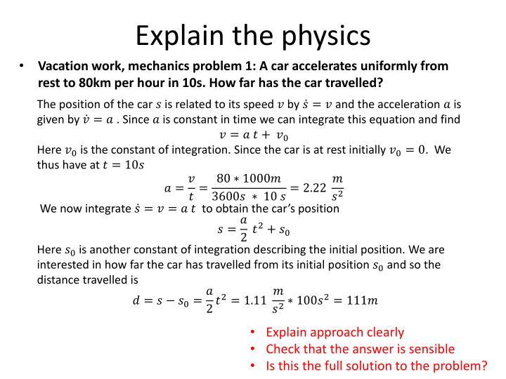 Explain the physics