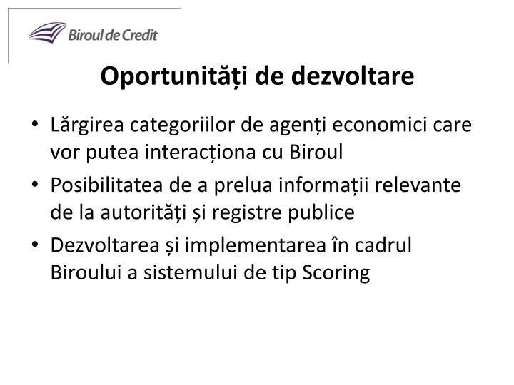 Oportunități de dezvoltare