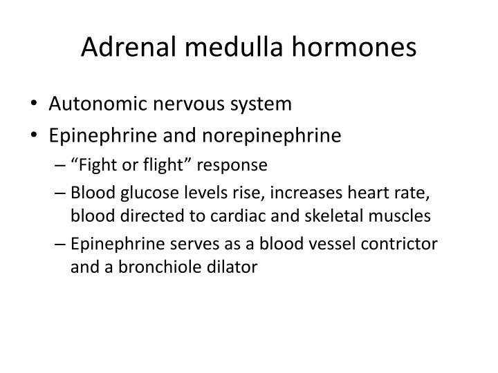 Adrenal medulla hormones