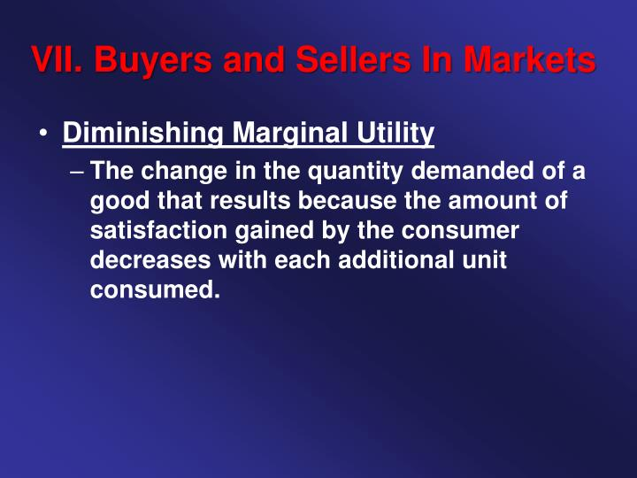 VII. Buyers and Sellers In Markets