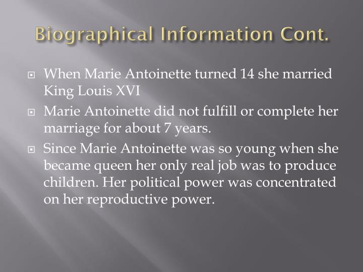 Biographical Information Cont.