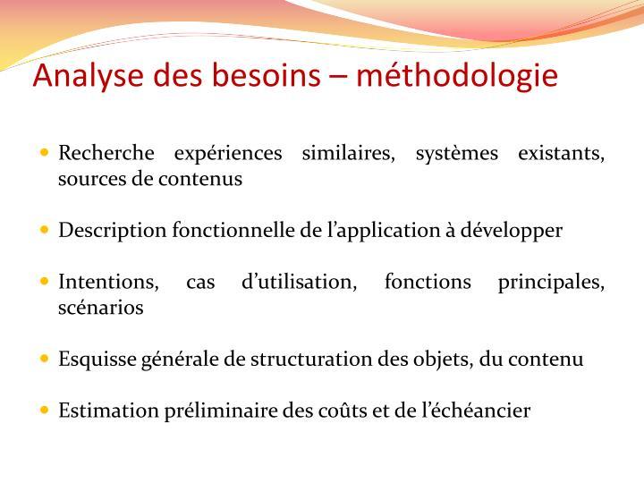 Analyse des besoins – méthodologie