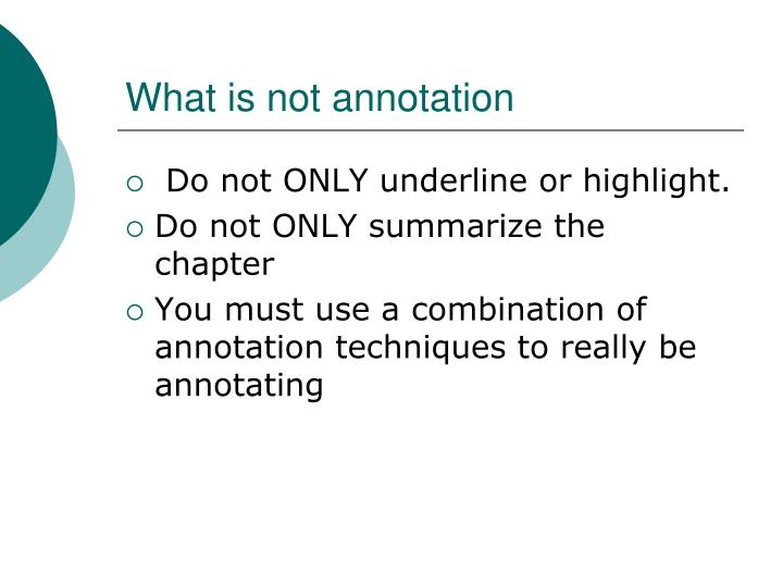 What is not annotation