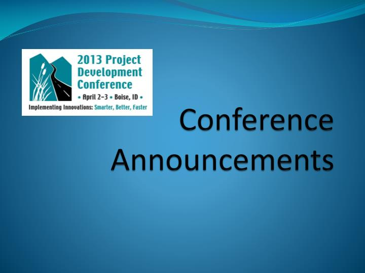 Conference announcements