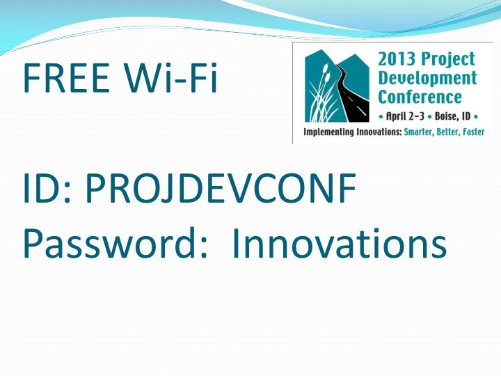 Free wi fi id projdevconf password innovations