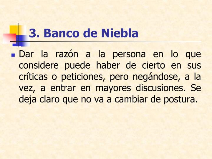 3. Banco de Niebla
