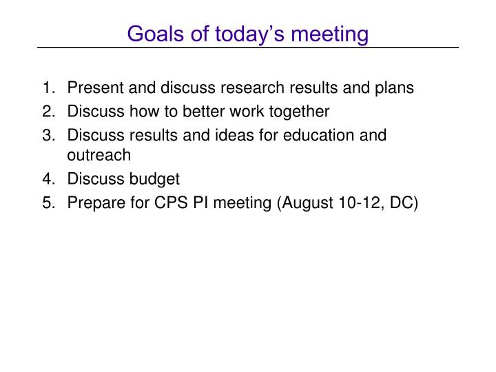 Goals of today's meeting