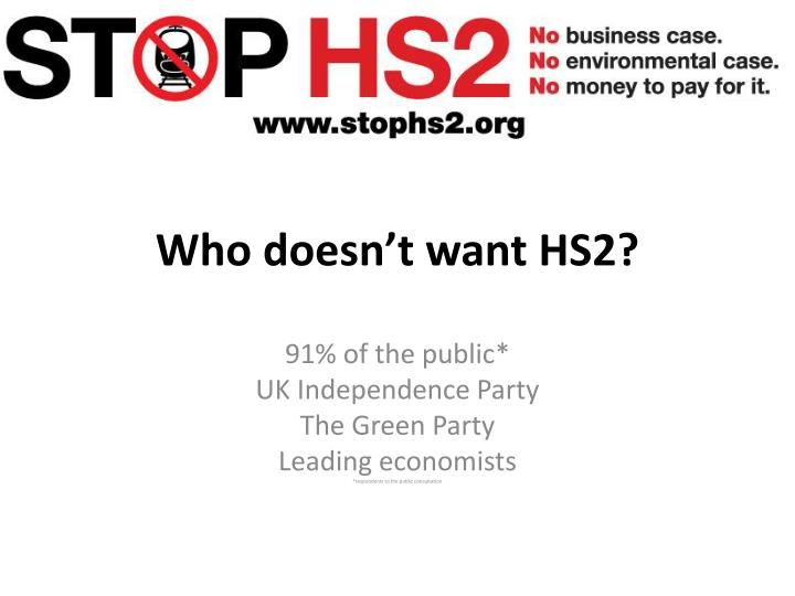 Who doesn't want HS2?
