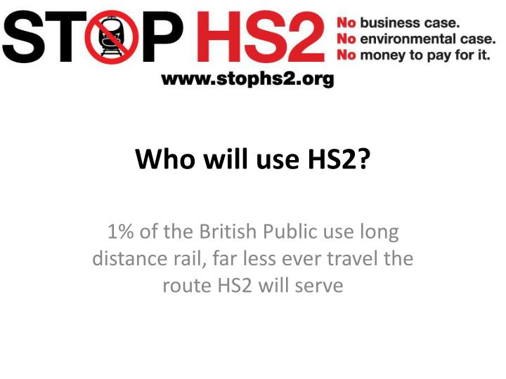 Who will use hs2