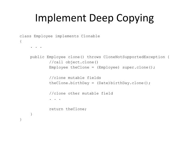 Implement Deep Copying