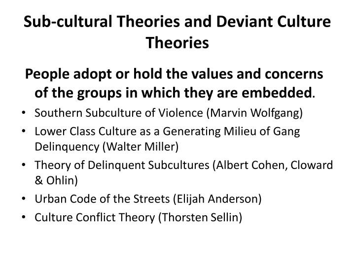 subculture of violence theory by marvin wolfgang essay Theories of crime and deviance study guide by jhernandez28 includes 50 questions  the subculture of violence theory is a product of marvin wolfgang and franco.