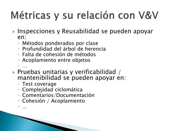 Métricas y su relación con V&V