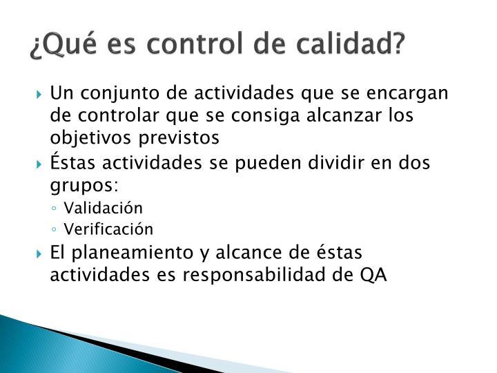 ¿Qué es control de calidad?