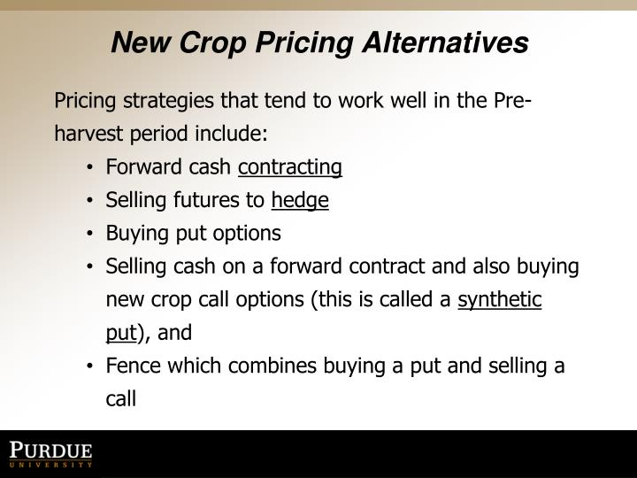 New Crop Pricing Alternatives