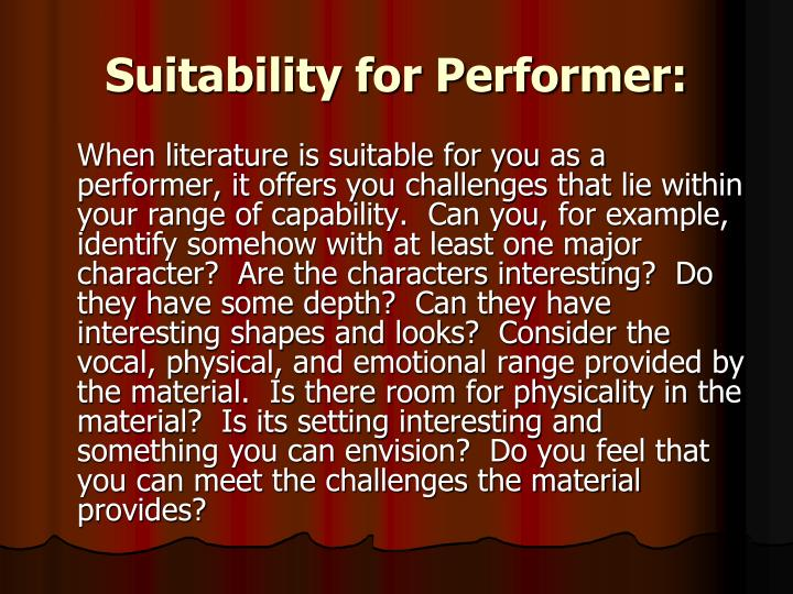 Suitability for Performer: