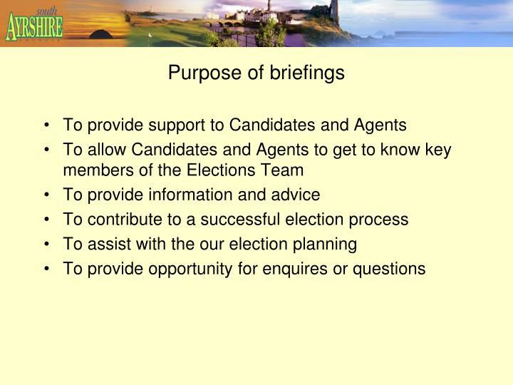 Purpose of briefings