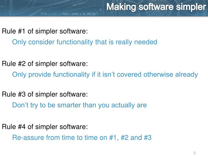 Making software simpler