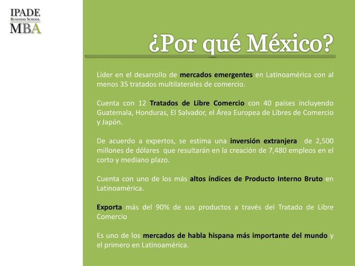 ¿Por qué México?