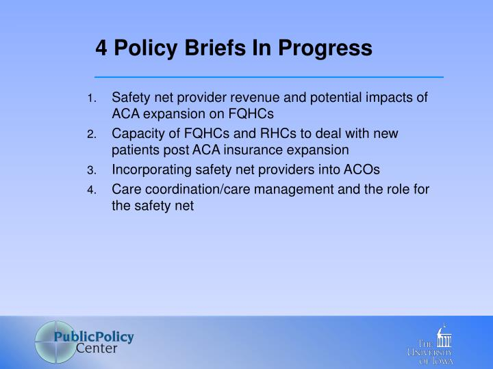 4 Policy Briefs In Progress
