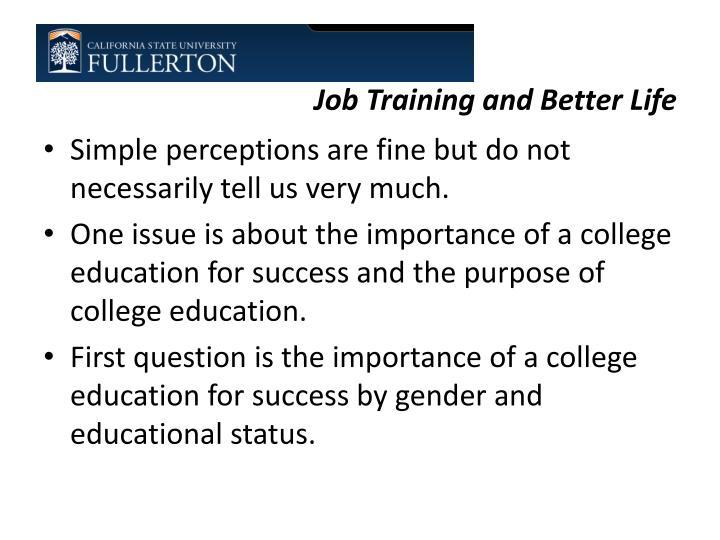 Job Training and Better Life