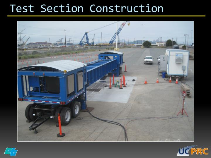 Test Section Construction
