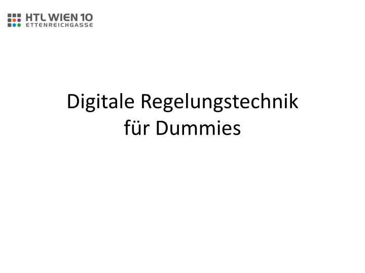 Digitale regelungstechnik f r dummies