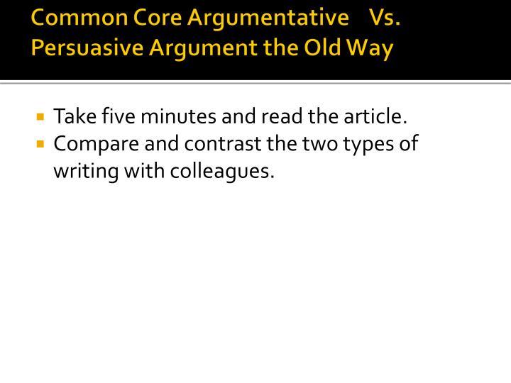 Common Core Argumentative    Vs.