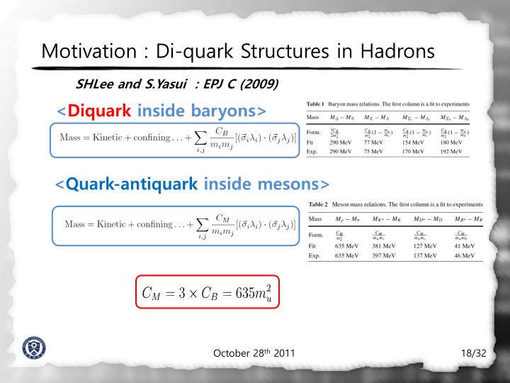 Motivation : Di-quark Structures in Hadrons