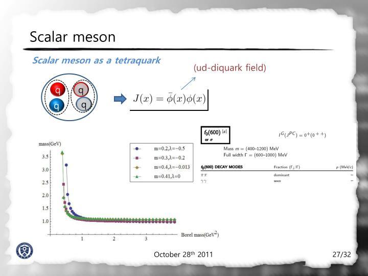 Scalar meson