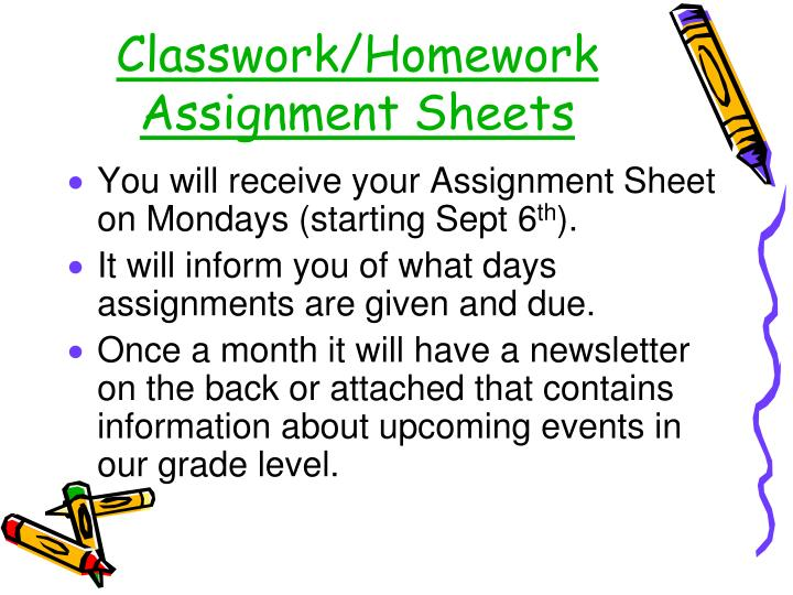 Classwork/Homework Assignment Sheets
