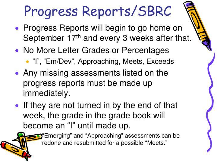 Progress Reports/SBRC