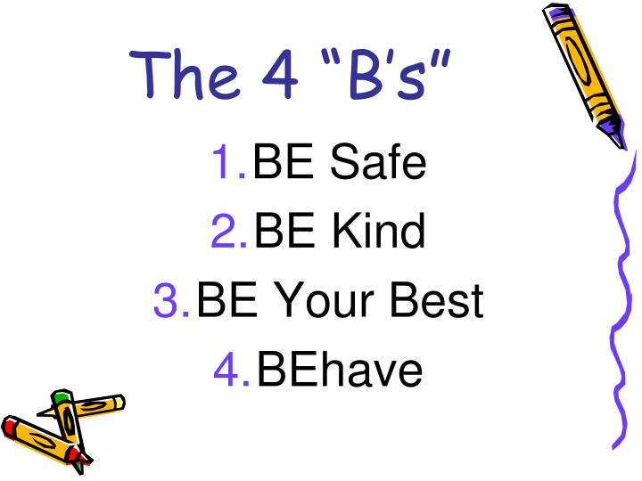 """The 4 """"B's"""""""