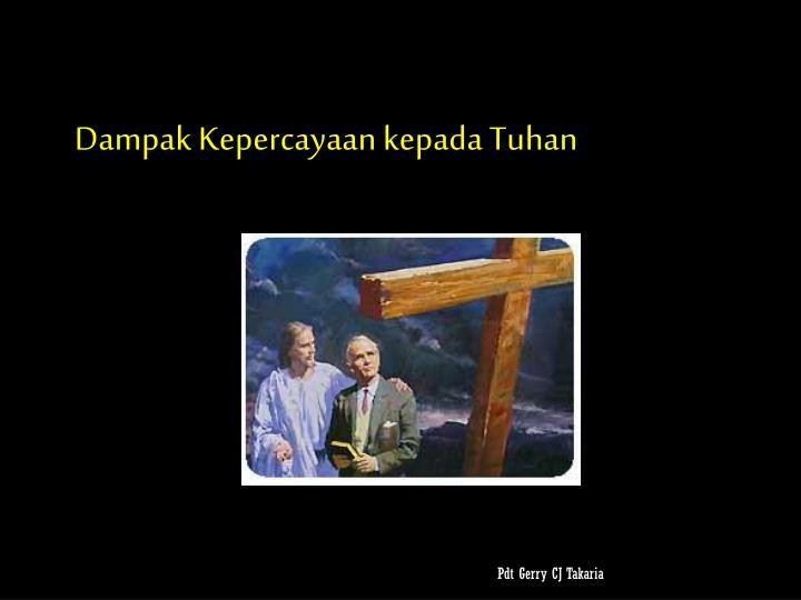 Dampak Kepercayaan kepada Tuhan