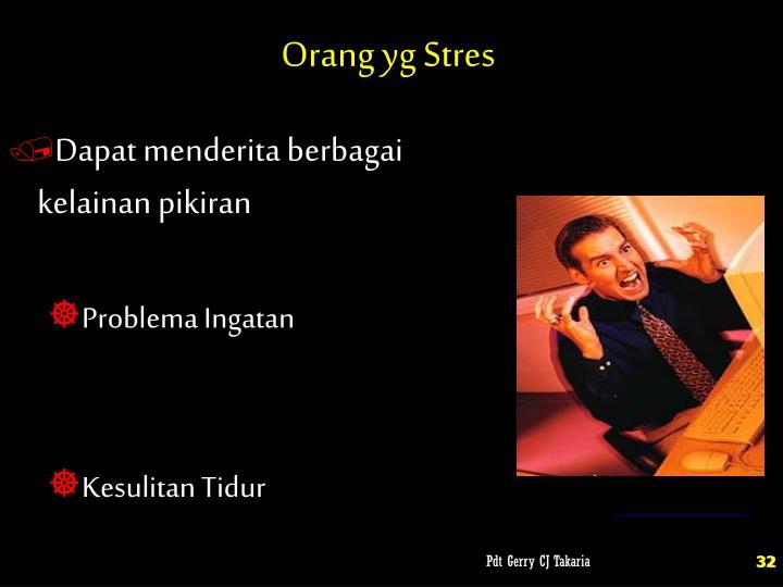 Orang yg Stres