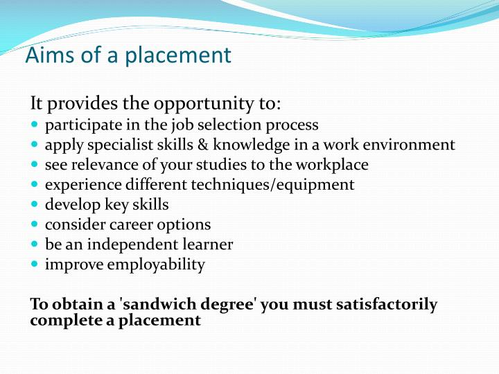 Aims of a placement