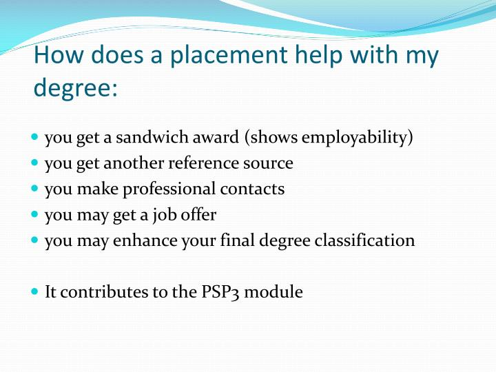 How does a placement help with my degree: