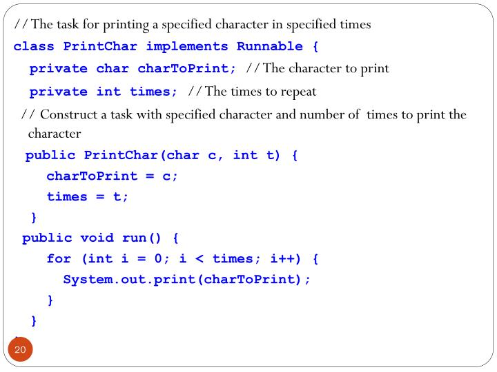 // The task for printing a specified character in specified times