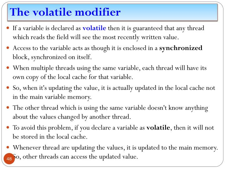 The volatile modifier