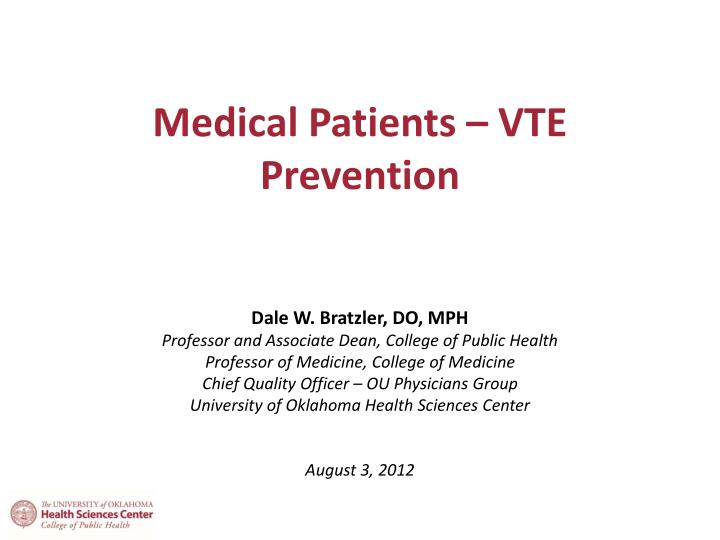 Medical patients vte prevention