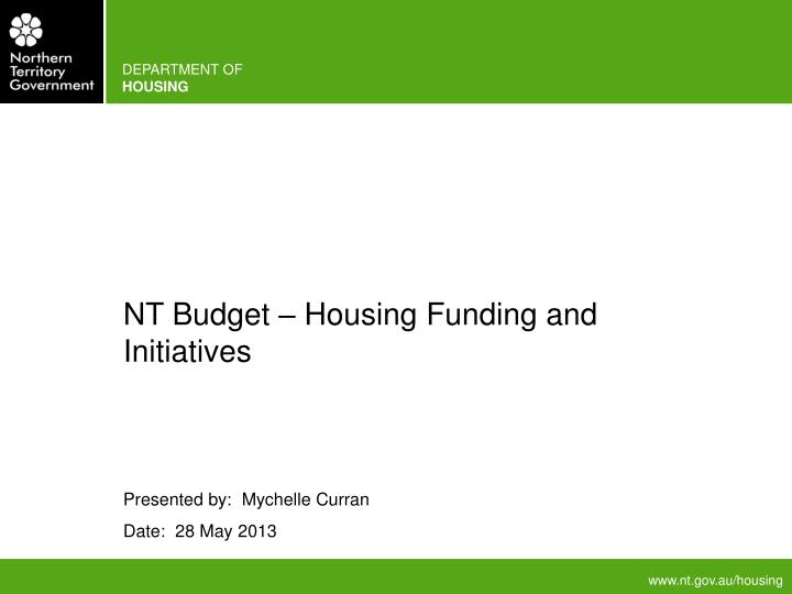 NT Budget – Housing Funding and Initiatives