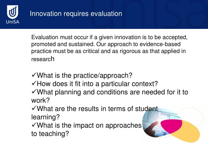 Innovation requires evaluation